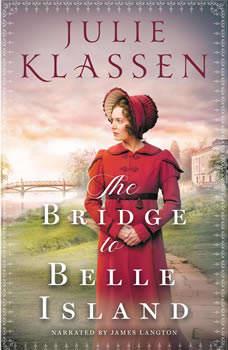 The Bridge to Belle Island, Julie Klassen