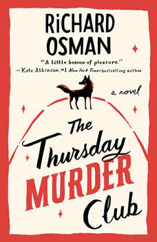 The Thursday Murder Club: A Novel, Richard Osman