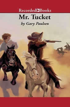 Mr. Tucket, Gary Paulsen