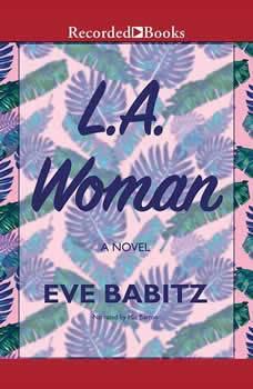 L.A. Woman, Eve Babitz