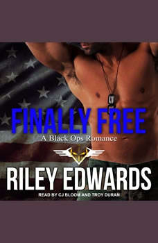 Finally Free, Riley Edwards