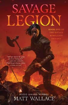 Savage Legion, Matt Wallace