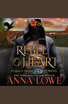 Rebel Heart: Aloha Shifters: Pearls of Desire - the prequel