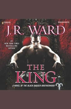 The King: A Novel of the Black Dagger Brotherhood, J.R. Ward