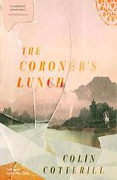 The Coroners Lunch: The Dr. Siri Investigations, Book 1, Colin Cotterill