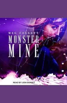 Monster Mine, Meg Collett