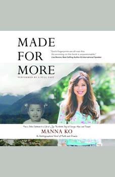 Made For More, Manna Ko