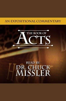 The Book of Acts, Chuck Missler