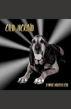 Old Hound: A Rural Noir Short Story, Ethan Freckleton