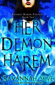 Her Demon Harem Book Two: Reverse Harem Fantasy, Savannah Skye