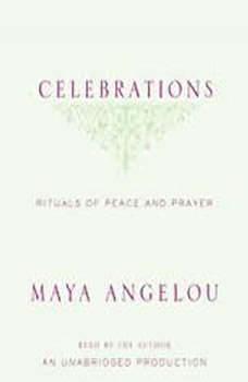 Celebrations: Rituals of Peace and Prayer, Maya Angelou
