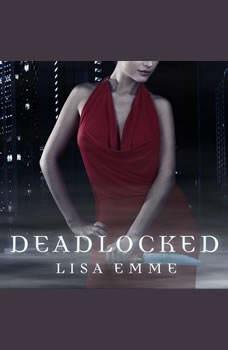 Deadlocked, Lisa Emme