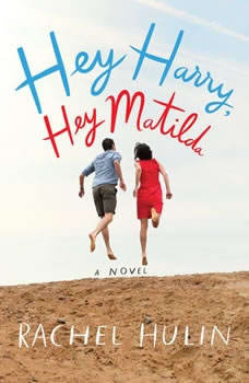 Hey Harry, Hey Matilda, Rachel Hulin