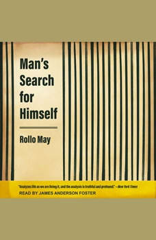 Man's Search for Himself, Rollo May