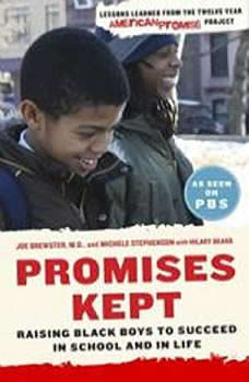 Promises Kept: Raising Black Boys to Succeed in School and in Life, Dr. Joe Brewster