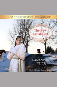 The New Amish Girl: Amish Romance, Samantha Price