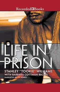 Life in Prison, Stanley Tookie Williams