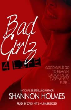 Bad Girlz 4 Life, Shannon Holmes