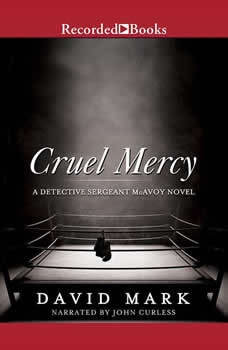 Cruel Mercy, David Mark