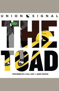 The Toad, Doug Bost; Jeff Ward