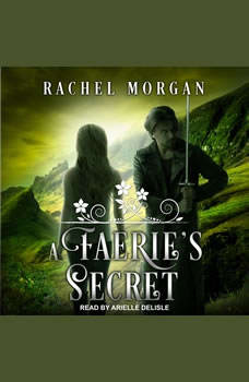 A Faerie's Secret, Rachel Morgan