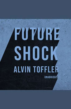 Future Shock, Alvin Toffler
