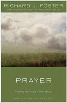 Prayer, Richard J. Foster