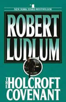 The Holcroft Covenant, Robert Ludlum