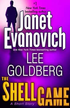 The Shell Game: A Fox and O'Hare Short Story, Janet Evanovich