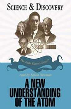 A New Understanding of the Atom, Professor John T. Sanders
