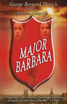 Major Barbara, George Bernard Shaw