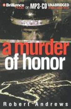 A Murder of Honor, Robert Andrews