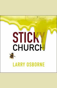 Sticky Church, Larry Osborne