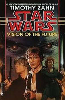 Vision of the Future: Star Wars (The Hand of Thrawn): Book II Book II, Timothy Zahn