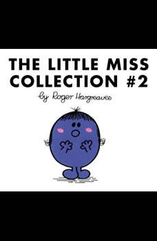 The Little Miss Collection #2: Little Miss Wise; Little Miss Trouble; Little Miss Shy; Little Miss Neat; Little Miss Scatterbrain; Little Miss Twins; Little Miss Star; and 3 more, Roger Hargreaves