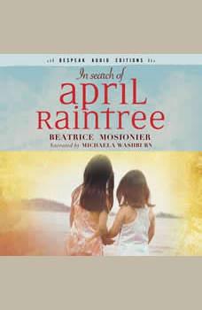 In Search of April Raintree: Bespeak Audio Editions, Beatrice Mosionier