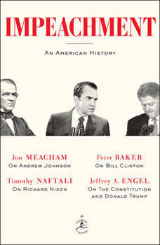Impeachment: An American History, Jon Meacham