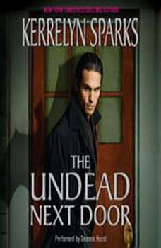 The Undead Next Door, Kerrelyn Sparks
