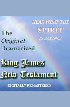 The Original Dramatized King James New Testament, Sound Life Ministries