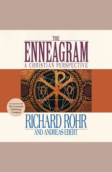 Enneagram, The: A Christian Perspective, Richard Rohr