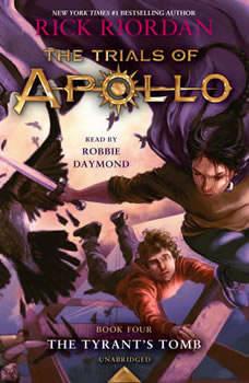 The Trials of Apollo, Book Four: The Tyrant's Tomb, Rick Riordan