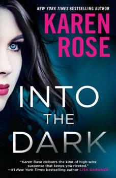 Into the Dark, Karen Rose