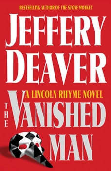 The Vanished Man: A Lincoln Rhyme Novel, Jeffery Deaver