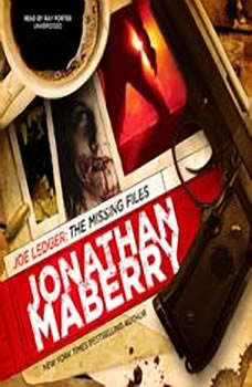 Joe Ledger: The Missing Files The Missing Files, Jonathan Maberry