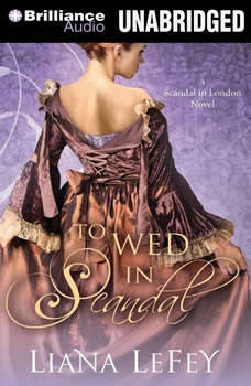 To Wed in Scandal, Liana LeFey