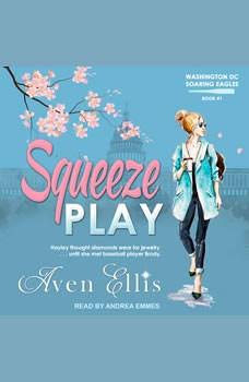Squeeze Play, Aven Ellis