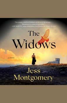 The Widows: A Novel, Jess Montgomery