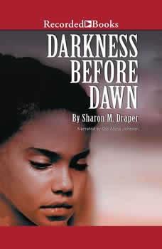 Darkness Before Dawn, Sharon M. Draper