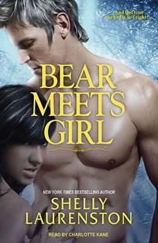 Bear Meets Girl, Shelly Laurenston