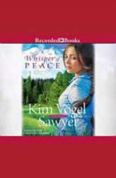 Whisper of Peace,  A, Kim Vogel Sawyer